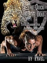 Total Training for the Advanced Minimalist